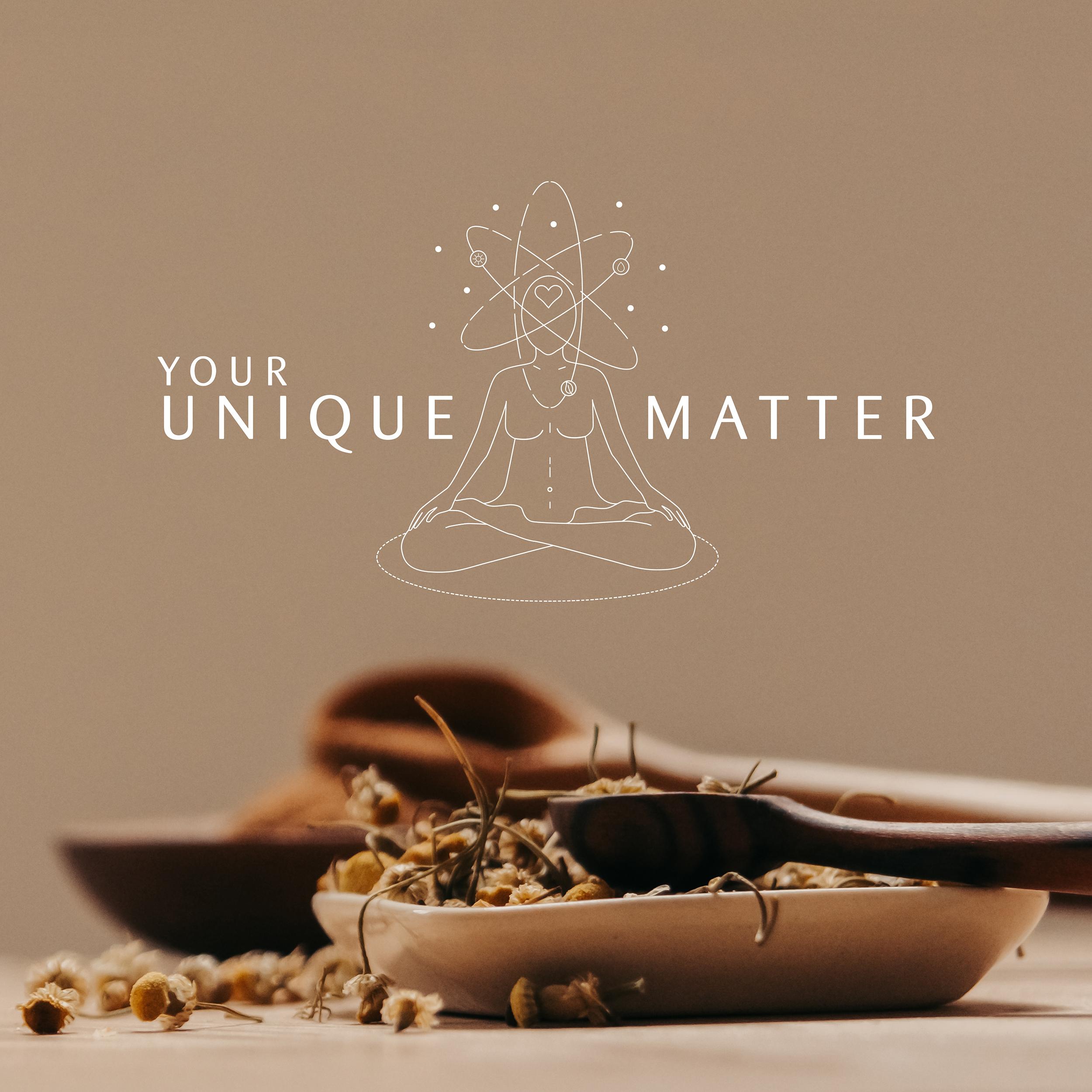 your unique matter