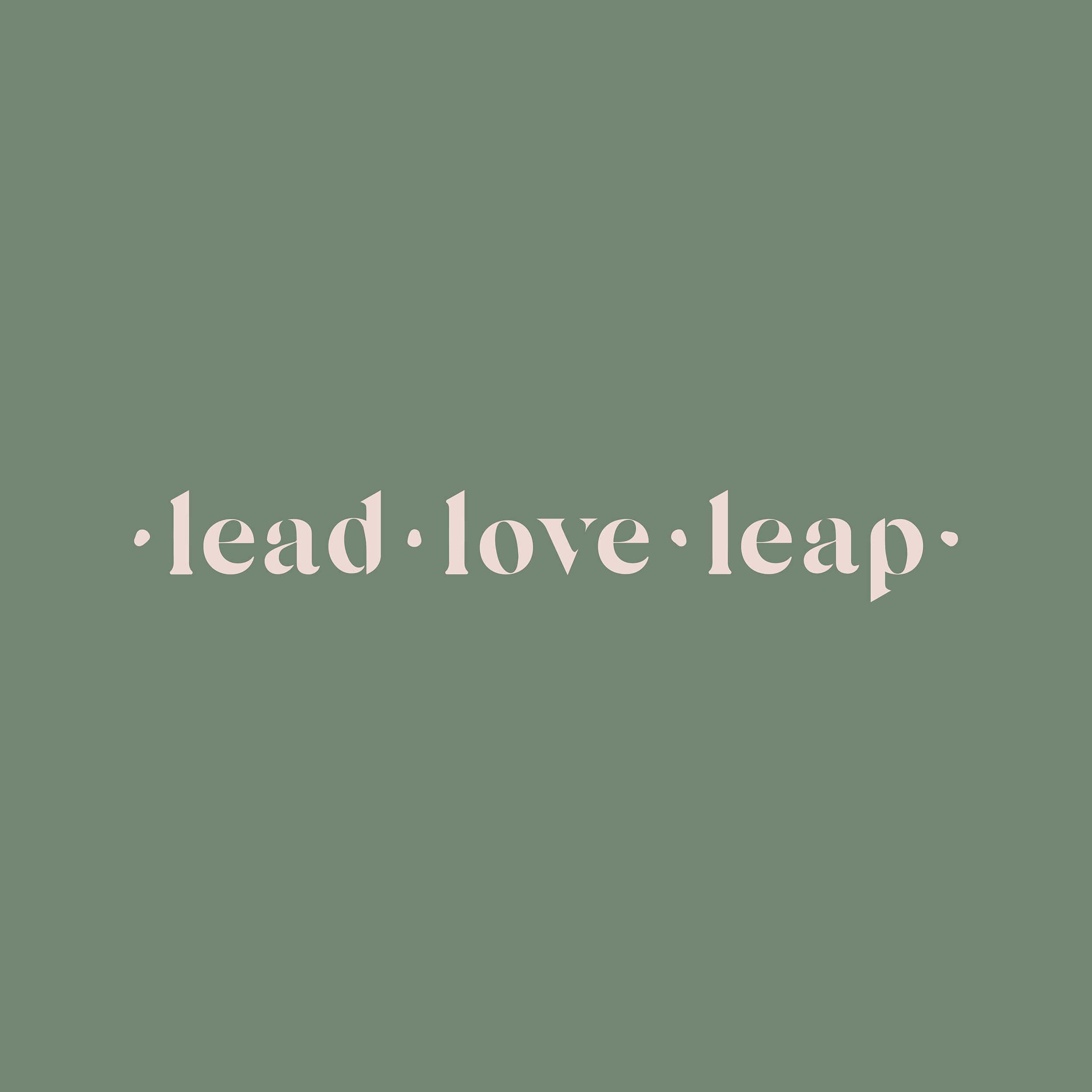Lead Love Leap